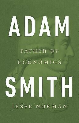 AU62.99 • Buy Adam Smith: Father Of Economics By Norman, Jesse 9780465061976 -Hcover