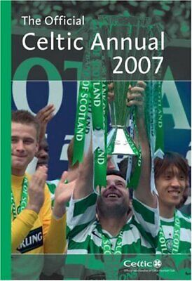 £3.29 • Buy Official Celtic FC Annual 2007 2007 Hardback Book The Cheap Fast Free Post
