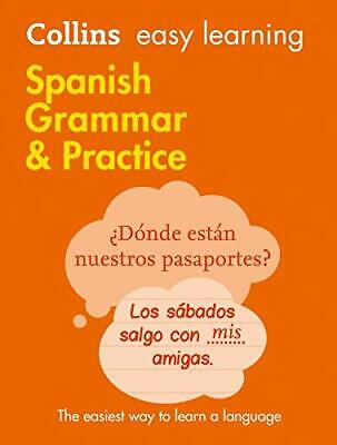 Easy Learning Spanish Grammar And Practice (Collins Easy Lear New Paperback Book • 11.18£