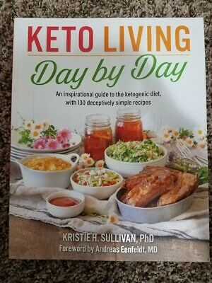 $18 • Buy Keto Living Day By Day Cookbook By Kristie Sullivan