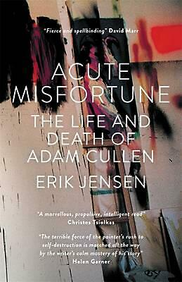 AU65.52 • Buy Acute Misfortune: The Life And Death Of Adam Cullen By Erik Jensen (English) Har