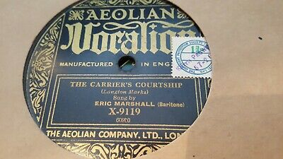 Eric Marshall The Carrier's Courtship & My Dreams Vocalion X9119 • 3.99£