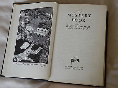 The Mystery Book - Edited By H.Douglas Thomson - Odhams Press Ltd 1934. • 8.99£