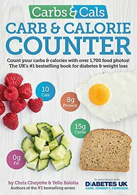 £17.38 • Buy Carbs & Cals Carb & Calorie Counter: Count Your Carbs & Calories With Over 1700