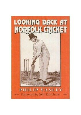 £6.49 • Buy Looking Back At Norfolk Cricket By Yaxley, Philip Paperback Book The Cheap Fast