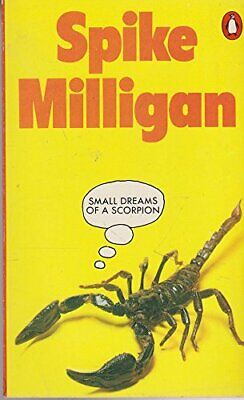 Small Dreams Of A Scorpion: Poems By Milligan, Spike Paperback Book The Cheap • 5.99£
