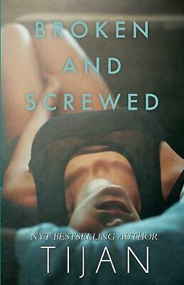 AU28.60 • Buy Broken And Screwed By Tijan (English) Paperback Book Free Shipping!