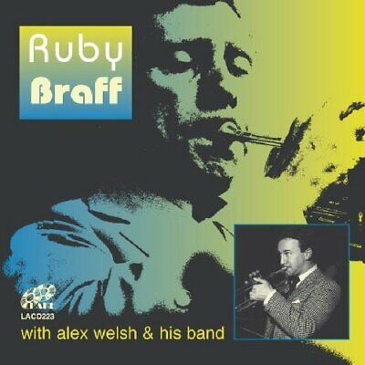 Ruby Braff - Ruby Braff With Alex Welsh And His Band - Ruby Braff CD 7KVG The • 4.96£