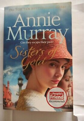 Annie Murray  Sisters Of Gold  ✉️FREE POST • 3.99£