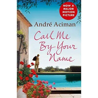AU21.34 • Buy Call Me By Your Name - Paperback NEW Aciman, Andre 1 April 2009