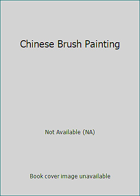 £5.22 • Buy Chinese Brush Painting By Not Available (NA)