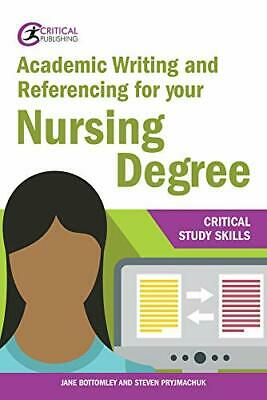 Academic Writing And Referencing For Your Nursing Degree (Cri New Paperback Book • 17.79£
