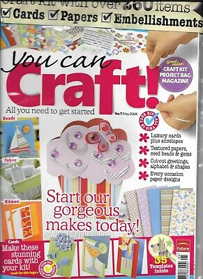YOU CAN CRAFT! Issue 7 May 2008 Craft Kit, Magazine & Project Bag • 3.50£