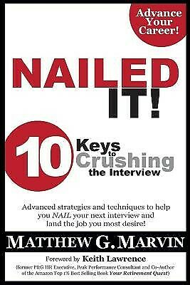 AU28.29 • Buy Nailed It! 10 Keys To Crushing The Interview By Marvin, Matthew G 9781498424998