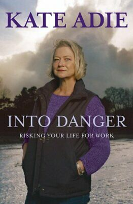 £3.29 • Buy Into Danger: Risking Your Life For Work By Adie, Kate Paperback Book The Cheap