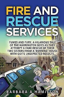 AU24.05 • Buy FIre And Rescue Services: FAMES, FUMES And FURY . A Hilarious Tal By Giedresen