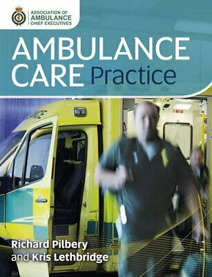 £64.99 • Buy Ambulance Care Practice By Richard Pilbery Book The Cheap Fast Free Post