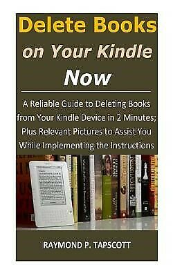 AU20.14 • Buy Delete Books On Your Kindle Now Reliable Guide Deleting Boo By Tapscott Raymond