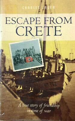 ESCAPE FROM CRETE Story Of Friendship In Time Of War • 16.19£