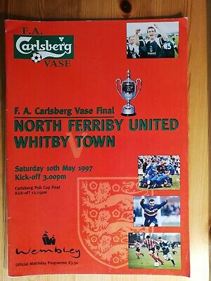 1997 North Ferriby V Whitby Town FA Vase Final Football Programme 10 May 1997 • 4£