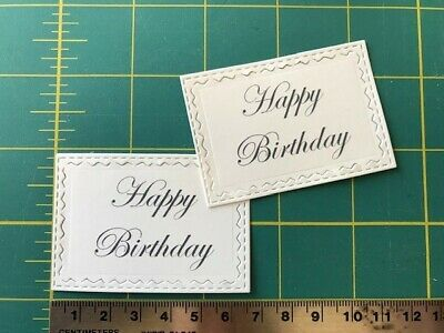 12 Happy Birthday Sentiments Die Cuts Ivory Card Craft Toppers Embellishments • 1.80£
