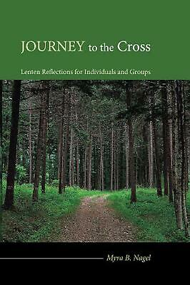AU27.09 • Buy Journey To The Cross: Lenten Reflections For Individuals And Groups By Myra B. N