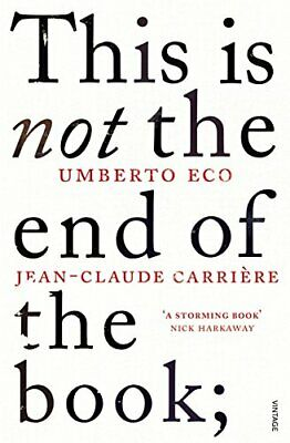 This Is Not The End Of The Book: A Conversation Curated By New Paperback Book • 11.89£