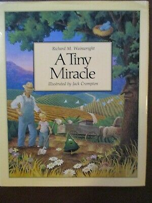 £2.84 • Buy A Tiny Miracle By Richard M. Wainwright (signed 1986 Hardcover)