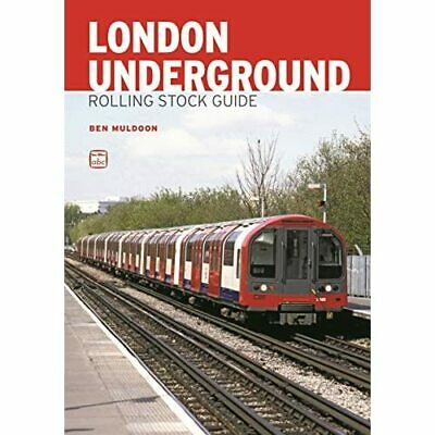 ABC London Underground Rolling Stock Guide - Paperback NEW Ben Muldoon(Aut 2014- • 12.67£
