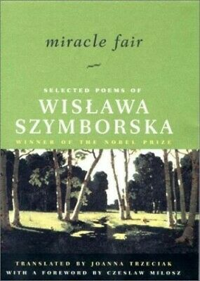 Miracle Fair: Selected Poems Of Wislawa Szymb... By Szymborska, Wislawa Hardback • 19.99£