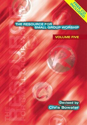 The Resource For Small Group Worship - Volume ... By Bowater, Chris A. Paperback • 12.99£