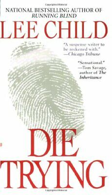 Die Trying (Jack Reacher) By Child, Lee Book The Cheap Fast Free Post • 5.99£