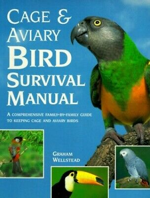 £6.99 • Buy Cage And Aviary Bird Survival Manual By Wellstead, Graham Book The Cheap Fast