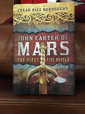 $19.99 • Buy John Carter Of Mars: The First Five Novels By Edgar Rice Burroughs (2013)
