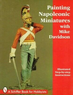 £5.99 • Buy Painting Napoleonic Miniatures (Schiffer Book For... By Davidson, Mike Paperback