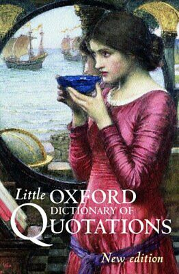 Little Oxford Dictionary Of Quotations Hardback Book The Cheap Fast Free Post • 4.99£