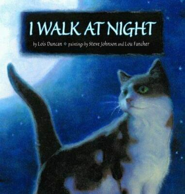 I Walk At Night By Lois Duncan • 3.09£