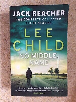 No Middle Name By Lee Child (Paperback)- Jack Reacher Short Stories • 2.50£