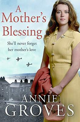 £4.99 • Buy A Mother's Blessing By Groves, Annie Book The Cheap Fast Free Post
