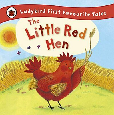 The Little Red Hen: Ladybird First Favourite Tales New Hardcover Book • 6.74£