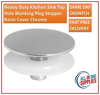 Heavy Duty Kitchen Sink Tap Hole Blanking Plug Stopper Basin Cover Chrome • 4.69£