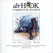 Completely Hooked - Dr Hook - Greatest Hits Cd - A Little Bit More / Sexy Eyes + • 2.69£