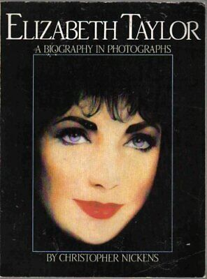 £5.99 • Buy Elizabeth Taylor: A Biography In Photographs By Christopher Nickens Book The