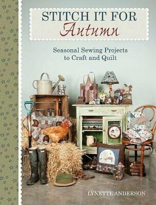 Stitch It For Autumn: Seasonal Sewing Projects To Craft And Q New Paperback Book • 8.37£
