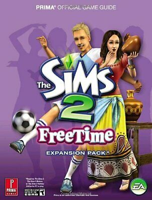 The Sims 2 FreeTime: Prima Official Game Guide By Kramer, Greg Paperback Book • 101.99£