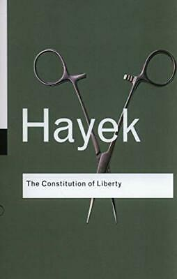£11.99 • Buy The Constitution Of Liberty (Routledge Classics) By Hayek, F.A. Paperback Book