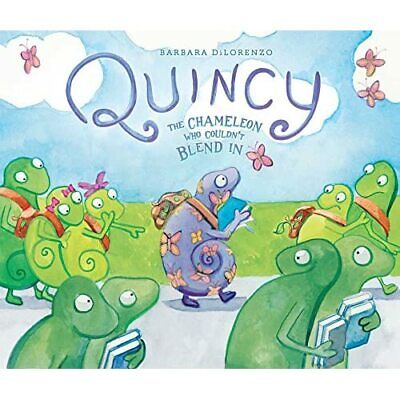 Quincy: The Chameleon Who Couldn't Blend In - HardBack NEW Dilorenzo, Barb 03/04 • 17.14£