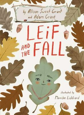 AU20.72 • Buy Leif And The Fall By Adam Grant And Allison Sweet Grant (2020, Hardcover)