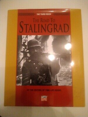 The Third Reich: The Road To Stalingrad By Time-Life Books (Hardback) • 12.99£