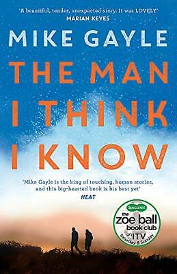 The Man I Think I Know: A Feel-good  Uplifting Story Of The M New Paperback Book • 6.99£